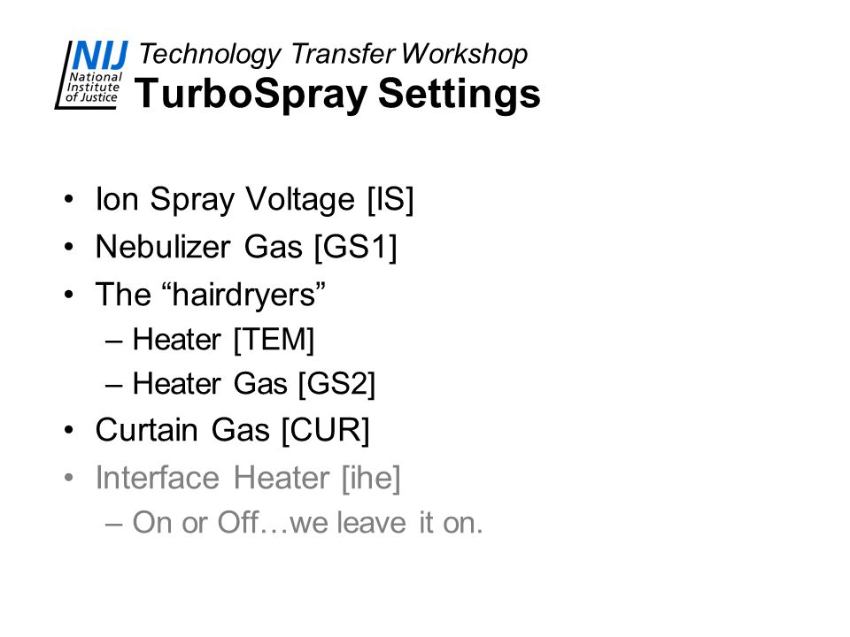 TurboSpray Settings Ion Spray Voltage [IS] Nebulizer Gas [GS1]